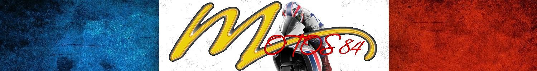 Motos84
