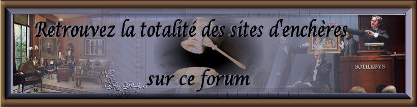 Forum pour les utilisateurs des sites d'ench�res
