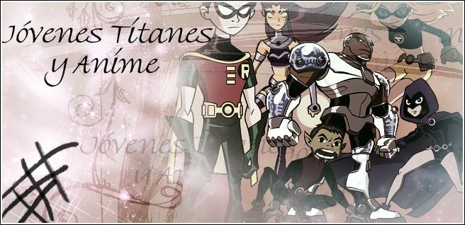 Jovenes Titanes y anime