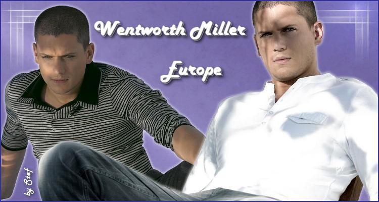 Wentworth Miller Europe