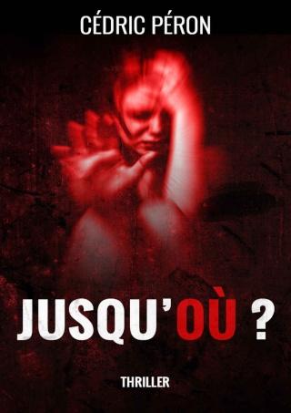 JUSQU'OÙ ? de Cédric Péron