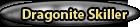 Dragonite Skiller