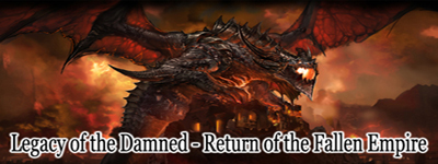 Legacy of the Damned - Return of the Fallen Empire