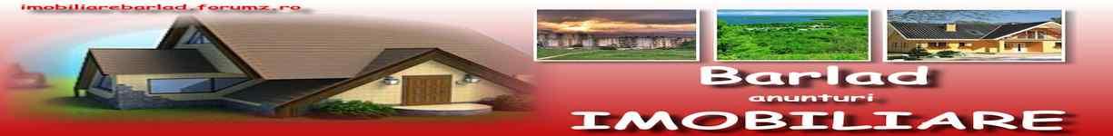 Anunturi imobiliare in Barlad