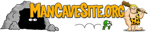 The Official Man Cave Forum