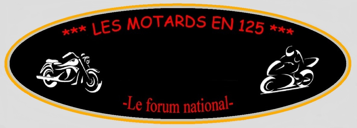 Site web : http://lesmotardsen125.forumactif.org - Adresse Email : lesmotardsen125@gmail.com