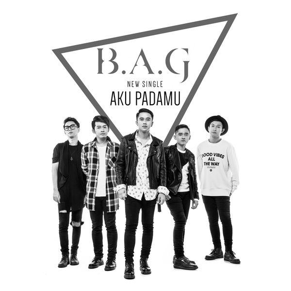 B.A.G - Aku Padamu