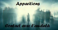 Apparitions, signes, messages de l'au-delà