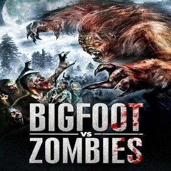 فيلم Bigfoot Vs. Zombies 2016 مترجم دي في دي