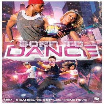 فيلم Born to Dance 2015 مترجم دي فى دي