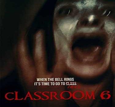 فيلم Classroom6 2015 مترجم دي فى دي