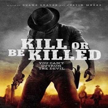 فيلم Kill or Be Killed 2015 مترجم دي فى دي