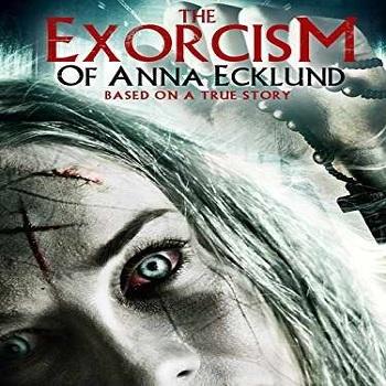 فيلم The Exorcism of Anna Ecklund 2016 مترجم دي فى دي