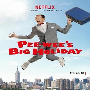 فيلم Pee-wees Big Holiday 2016 مترجم دي فى دي
