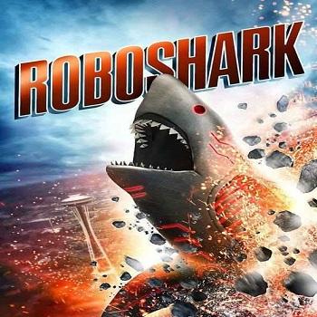 فيلم Roboshark 2015 مترجم دي فى دي