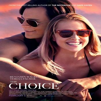 فيلم The Choice 2016 مترجم 1080p & 576p دي فى دي