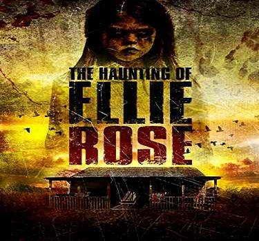 فيلم The Haunting of Ellie Rose 2015 مترجم دي فى دي