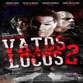 فيلم Vatos Locos 2 2016 مترجم دي فى دي