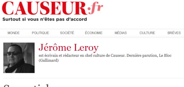 La bio de Jérôme Leroy sur le site de Causeur.
