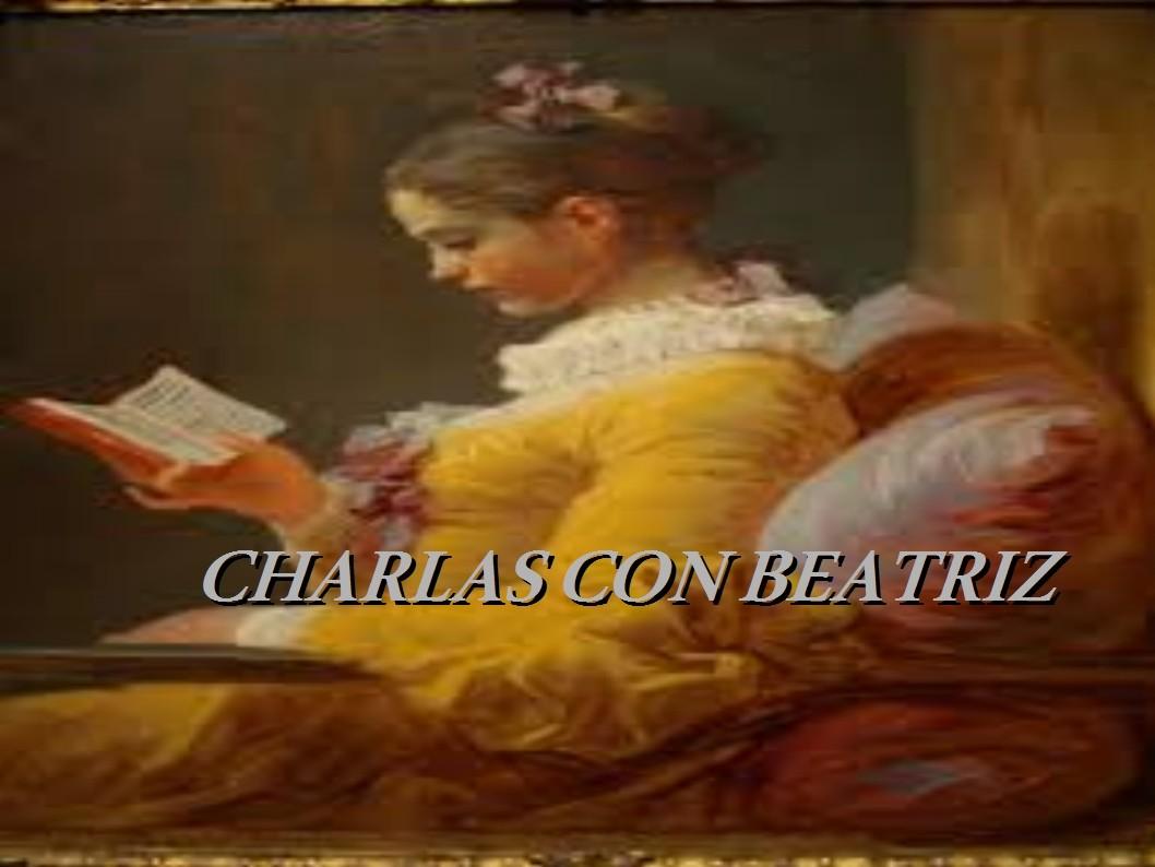 CHARLAS CON BEATRZ