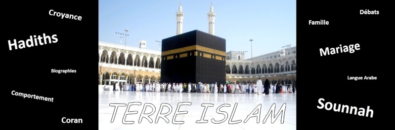 TERRE ISLAM لا إله إلا الله