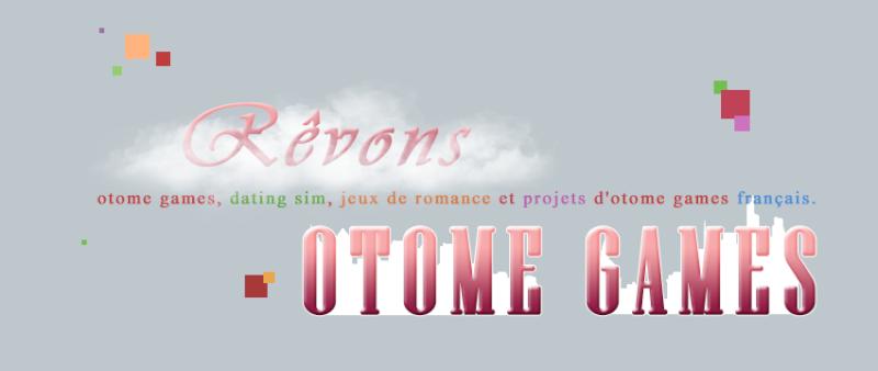 Rêvons otome games ☆ Fr