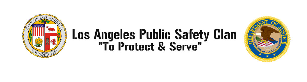 Los Angeles Public Safety Clan's Forum