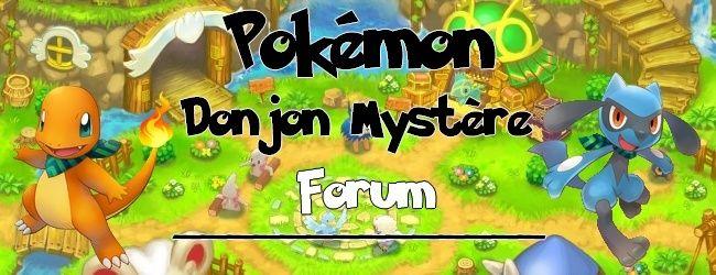 Pokémon Donjon Mystère - Forum