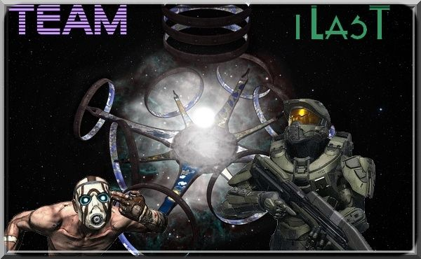 Forum d'iLasT ; Team Halo & Borderlands 2