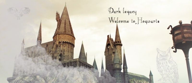 Dark Legacy - Welcome to Hogwarts