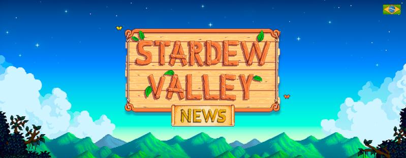 Stardew Valley News - Do campo para sua vida!